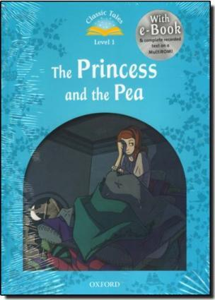 Classic Tales Second Edition: Level 1: The Princess and the Pea e-Book & Audio Pack