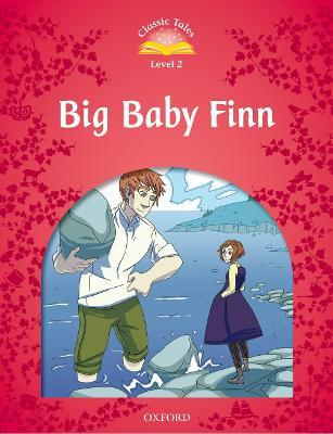 Classic Tales Second Edition: Level 2: Big Baby Finn e-Book & Audio Pack