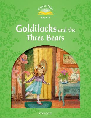 Classic Tale: Level 3: Goldilocks and the Three Bears