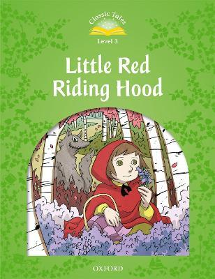 Classic Tales: Level 3: Little Red Riding Hood