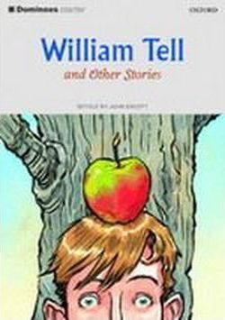 Dominoes: William Tell and Other Stories Starter level