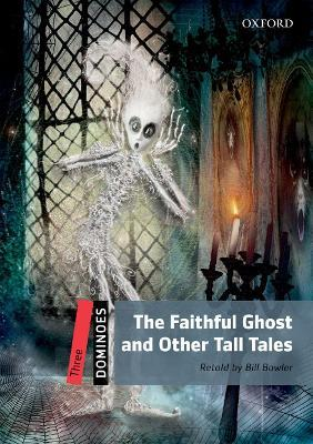 Dominoes: Three: The Faithful Ghost and Other Tall Tales Pack