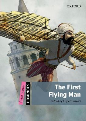Dominoes: Quick Starter: The First Flying Man