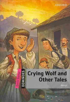 Dominoes Quick Start Ne Crying Wolf & Other Tales Pack