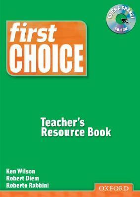 First Choice: Teacher's Resource Book with CD-ROM Pack: Teachers Resource Pack