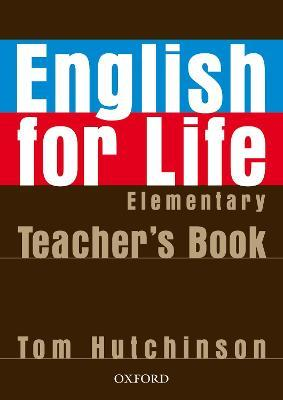 English For Life Elementary Teacher S Book Pack Tom Hutchinson