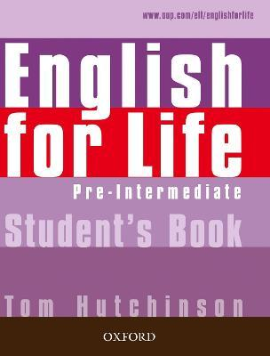 English for Life: Pre-intermediate: Student's Book : General English four-skills course for adults