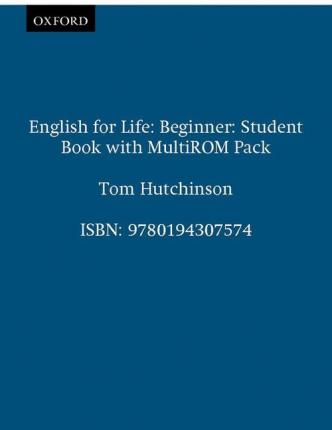 English for Life: Beginner: Student's Book with MultiROM Pack