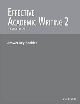 Effective Academic Writing 2: Answer Key