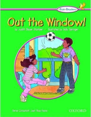 Kids' Readers: Out the Window!