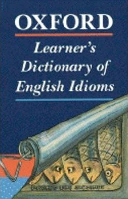 Oxford Learner's Dictionary of English Idioms
