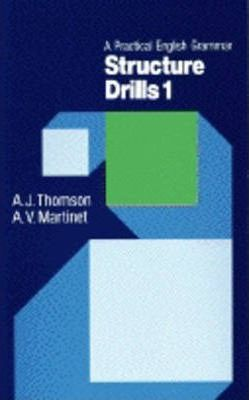 A Practical English Grammar for Foreign Students: Structure Drills Bk. 1