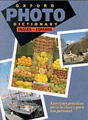 Oxford Photo Dictionary: English-Spanish