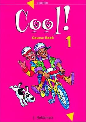 Cool!: Course Book Level 1