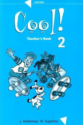 Cool!: Teacher's Book Level 2
