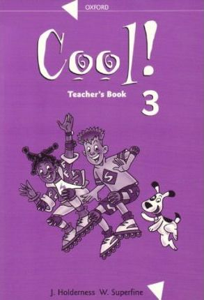 Cool!: Teacher's Book Level 3