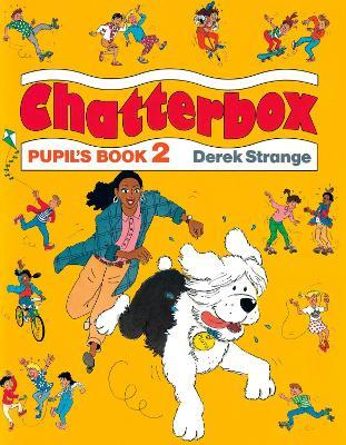 Chatterbox: Level 2: Pupil's Book