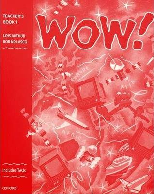 WOW!: Teacher's Book (including Tests) Level 1