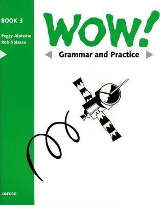 WOW!: Grammar and Practice Book Level 3