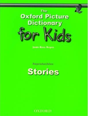 The Oxford Picture Dictionary for Kids: Stories