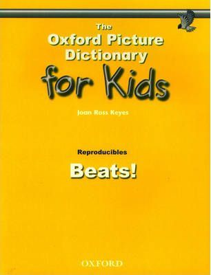The Oxford Picture Dictionary for Kids: Beats!