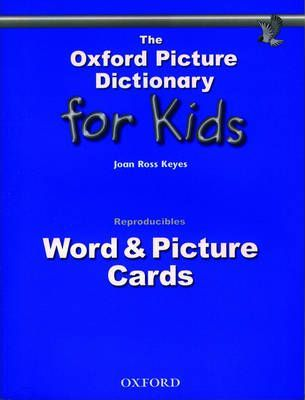 The Oxford Picture Dictionary for Kids: Word and Picture Cards