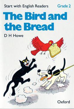 Start with English Readers: Grade 2: The Bird and the Bread