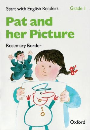 Start with English Readers: Grade 1: Pat and her Picture