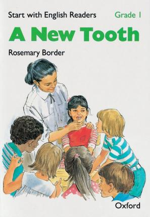 Start with English Readers: Grade 1: A New Tooth