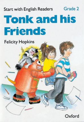 Start with English Readers: Grade 2: Tonk and his Friends
