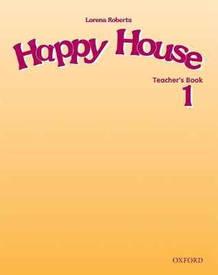 Happy House 1: Teacher's Book