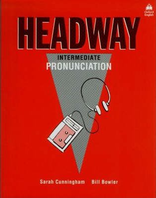 Headway: Intermediate Pronunciation Bk