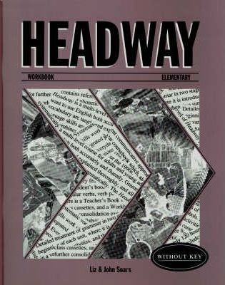 Headway: Workbook (without Key) Elementary level