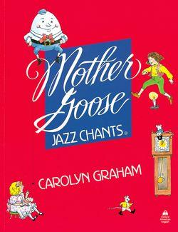 Mother Goose Jazz Chants (R): Student Book