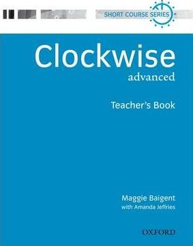 Clockwise Advanced Teachers Book