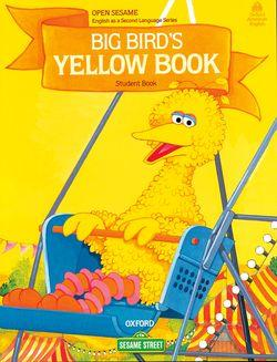 Open Sesame: Big Bird's Yellow Book Stage A