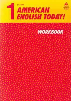 American English Today!: Workbook Level 1