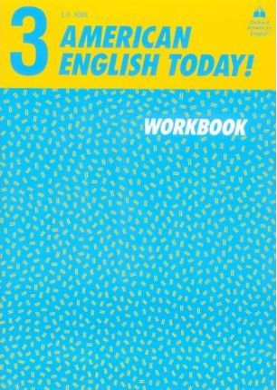 American English Today!: Workbook Level 3