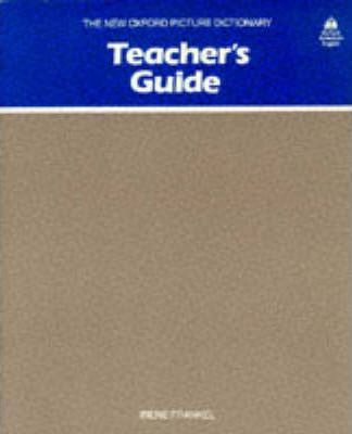 The New Oxford Picture Dictionary: Teacher's Guide