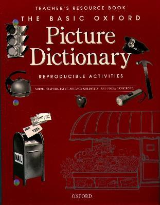 The Basic Oxford Picture Dictionary: Teacher's Resource Book of Reproducible Activities