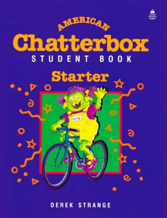 American Chatterbox Starter Level: Student Book