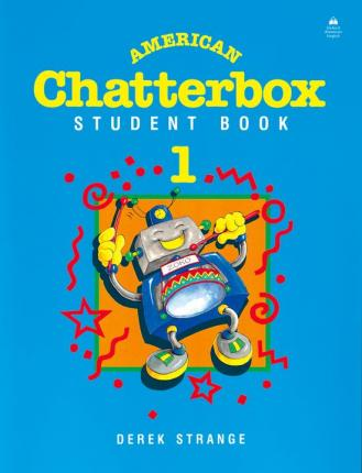 American Chatterbox 1: 1: Student Book: 1