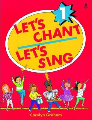 Let's Chant, Let's Sing: Student Book Level 1