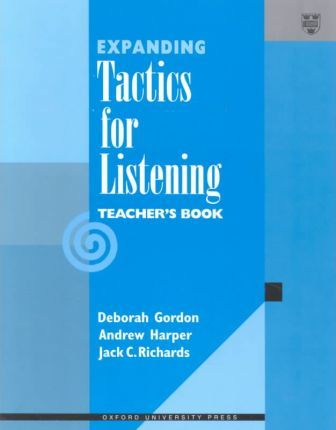 Tactics for Listening: Expanding Tactics for Listening