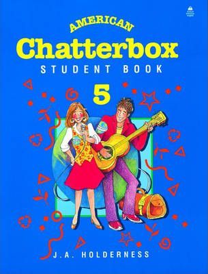 American Chatterbox 5: 5: Student Book: 5