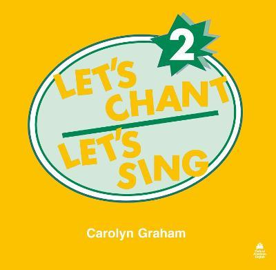 Let's Chant, Let's Sing: 2: Compact Disc