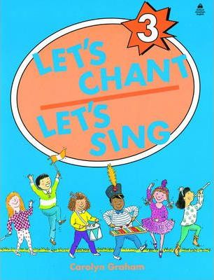 Let's Chant, Let's Sing: Student Book Level 3