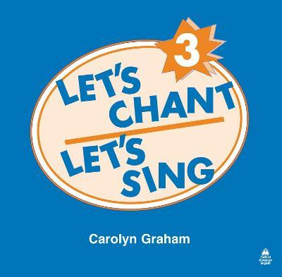 Let's Chant, Let's Sing: 3: Compact Disc