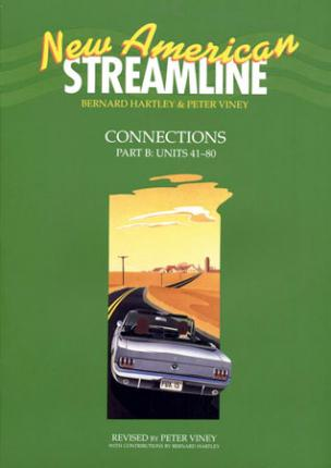 New American Streamline Connections: Intermediate: Student Book Part B (Units 41-80)