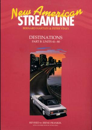 New American Streamline Destinations: Advanced: Student Book Part B (Units 41-80)